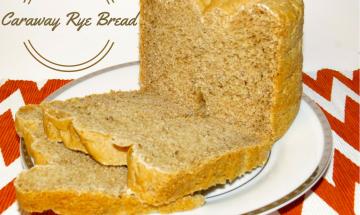 Breadmaker Caraway Rye Bread ©EverydayCookingAdventures2015