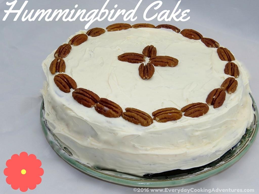 Southern Living's Hummingbird Cake ©EverydayCookingAdventures2016-2